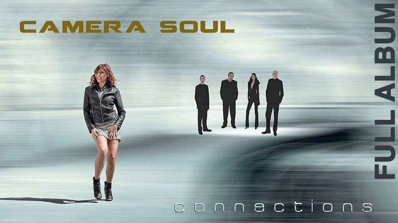 camera soul connections full alb Camera Soul - Connections [ Full Album ] Neo Soul Music
