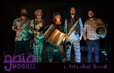 Gaia Mobilij | The Istanbul Project | World Music